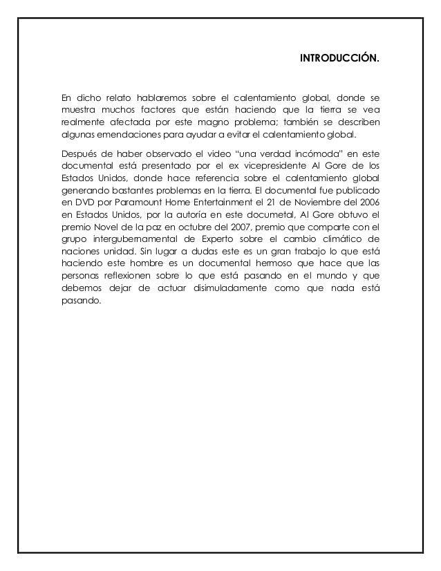 INTRODUCCIÓN.En dicho relato hablaremos sobre el calentamiento global, donde semuestra muchos factores que están haciendo ...