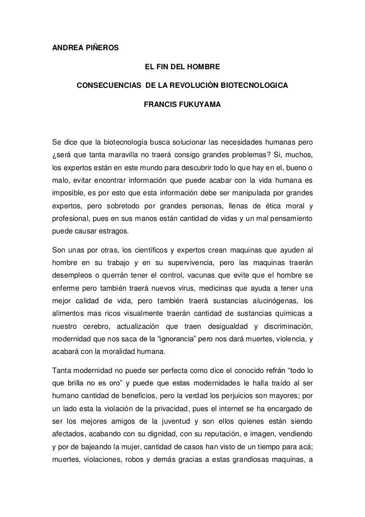 ANDREA PIÑEROS                            EL FIN DEL HOMBRE       CONSECUENCIAS DE LA REVOLUCIÒN BIOTECNOLOGICA           ...