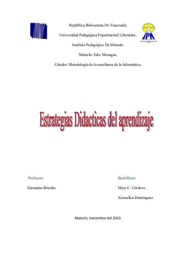 República Bolivariana De Venezuela. Universidad Pedagógica Experimental Libertador. Instituto Pedagógico De Maturín. Matur...