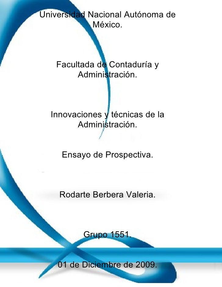 Universidad Nacional Autónoma de              México.       Facultada de Contaduría y         Administración.      Innovac...