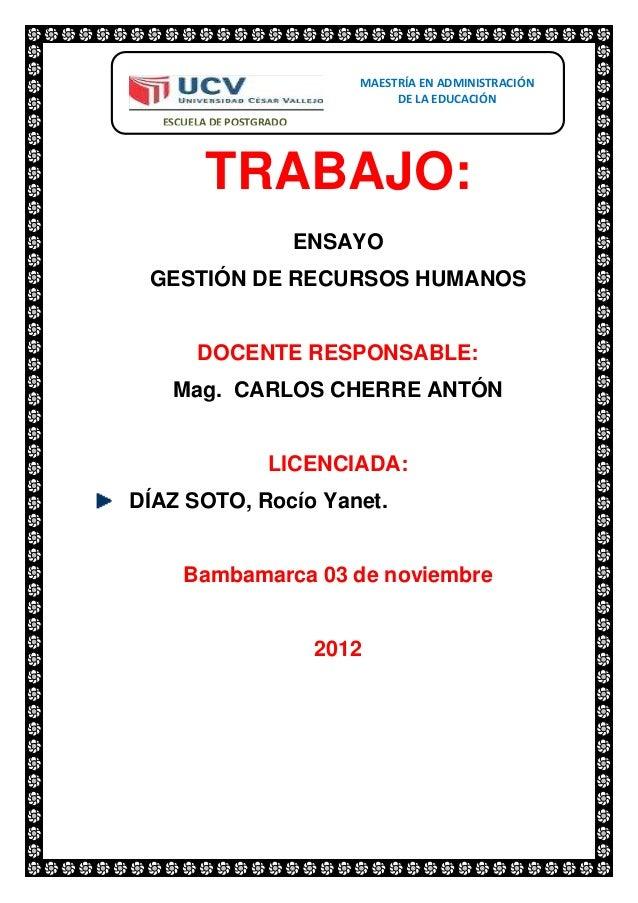 MAESTRÍA EN ADMINISTRACIÓN                                  DE LA EDUCACIÓN  ESCUELA DE POSTGRADO        TRABAJO:         ...