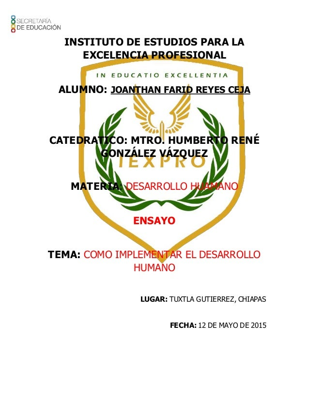 INSTITUTO DE ESTUDIOS PARA LA EXCELENCIA PROFESIONAL ALUMNO: JOANTHAN FARID REYES CEJA CATEDRATICO: MTRO. HUMBERTO RENÉ GO...