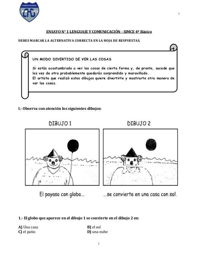 1  ENSAYO N° 1 LENGUAJE Y COMUNICACIÓN - SIMCE 4º Básico DEBES MARCAR LA ALTERNATIVA CORRECTA EN LA HOJA DE RESPUESTAS.  U...
