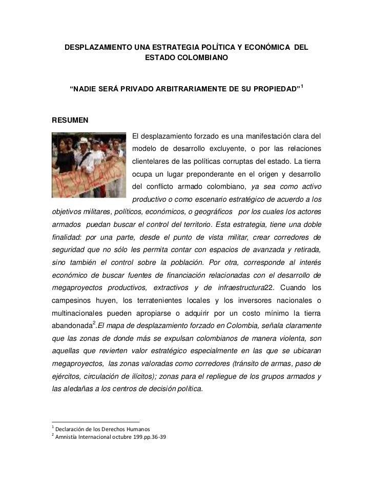 """DESPLAZAMIENTO UNA ESTRATEGIA POLÍTICA Y ECONÓMICA DEL                        ESTADO COLOMBIANO         """"NADIE SERÁ PRIVAD..."""