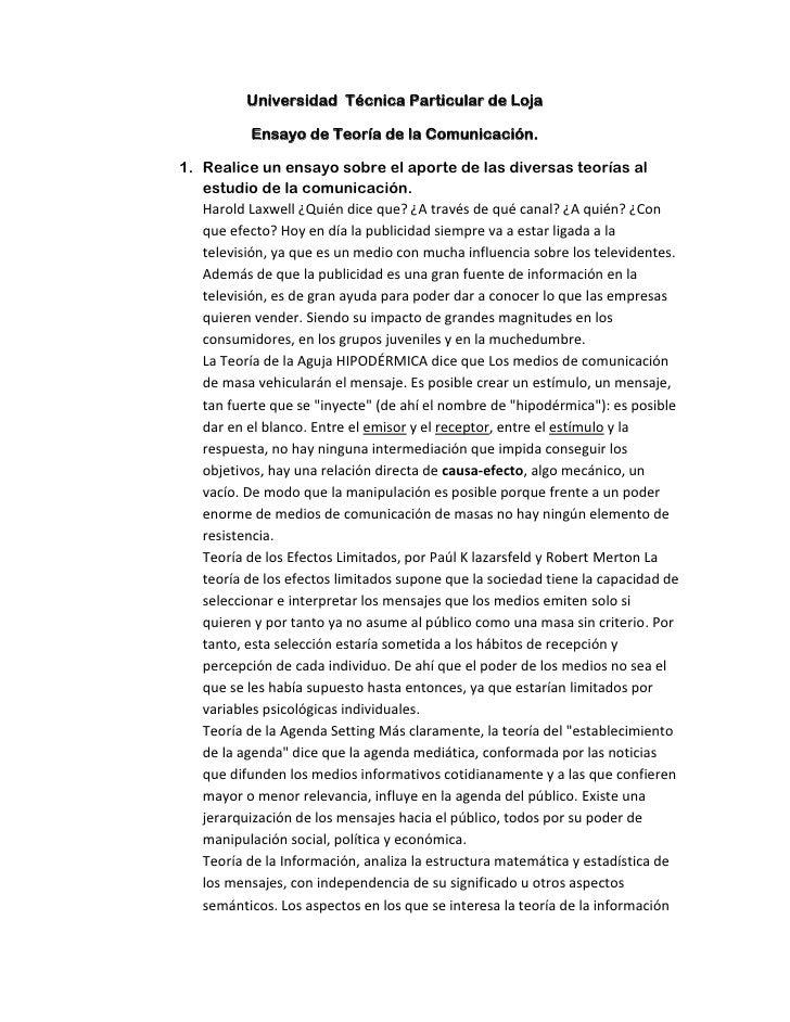Universidad  Técnica Particular de Loja<br />Ensayo de Teoría de la Comunicación.<br />Realice un ensayo sobre el aporte d...