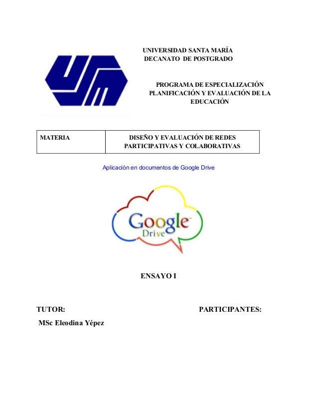 UNIVERSIDAD SANTA MARÍA  DECANATO DE POSTGRADO  PROGRAMA DE ESPECIALIZACIÓN  PLANIFICACIÓN Y EVALUACIÓN DE LA  EDUCACIÓN  ...