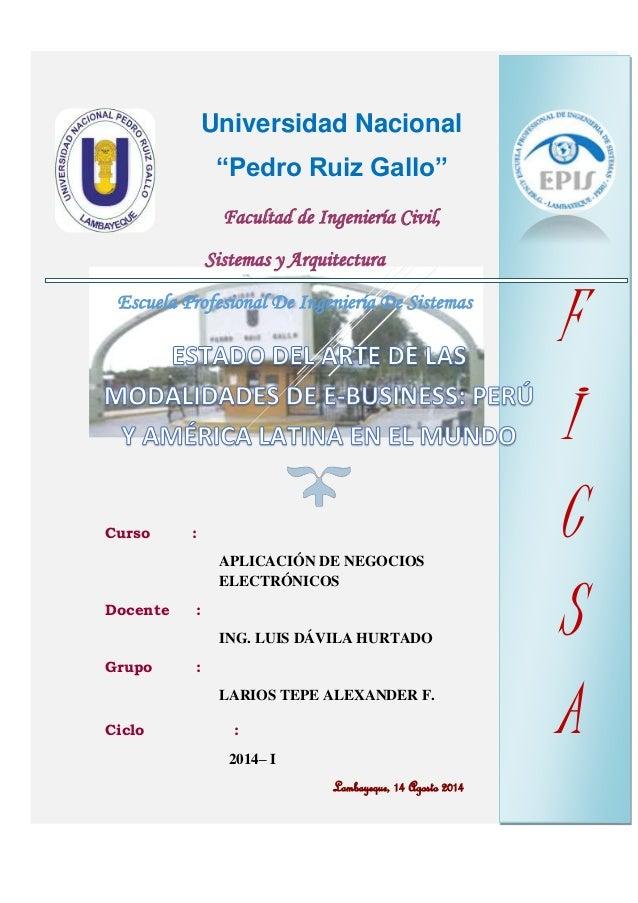 """Universidad Nacional """"Pedro Ruiz Gallo"""" Facultad de Ingeniería Civil, Sistemas y Arquitectura Escuela Profesional De Ingen..."""