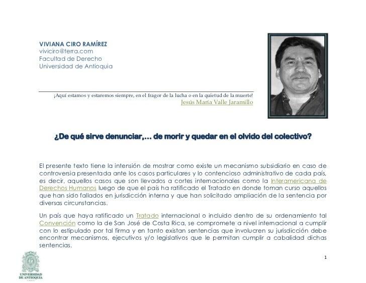 VIVIANA CIRO RAMÍREZ viviciro@terra.comFacultad de Derecho Universidad de AntioquiaVIVIANA CIRO RAMÍREZviviciro@terra.comF...