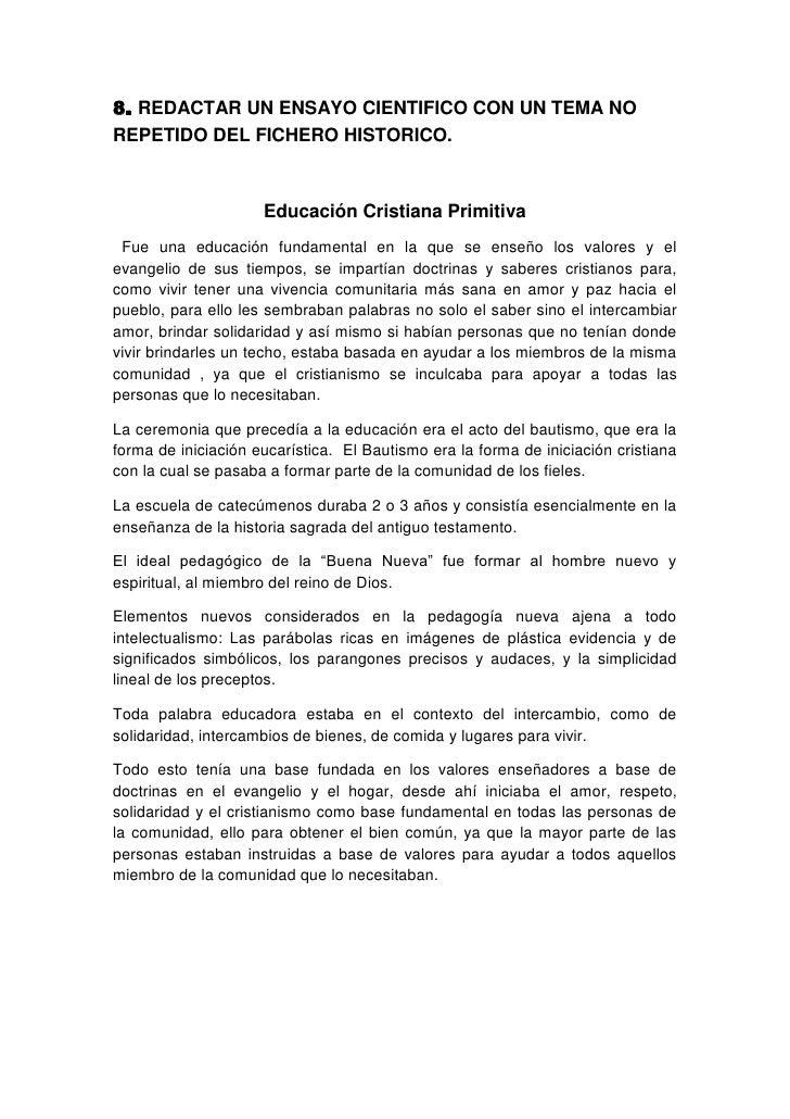 8. REDACTAR UN ENSAYO CIENTIFICO CON UN TEMA NOREPETIDO DEL FICHERO HISTORICO.                     Educación Cristiana Pri...
