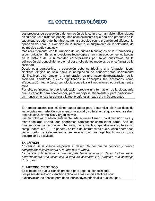 EL COCTEL TECNOLÓGICOEL COCTEL TECNOLÓGICOEL COCTEL TECNOLÓGICOEL COCTEL TECNOLÓGICO Los procesos de educación y de formac...