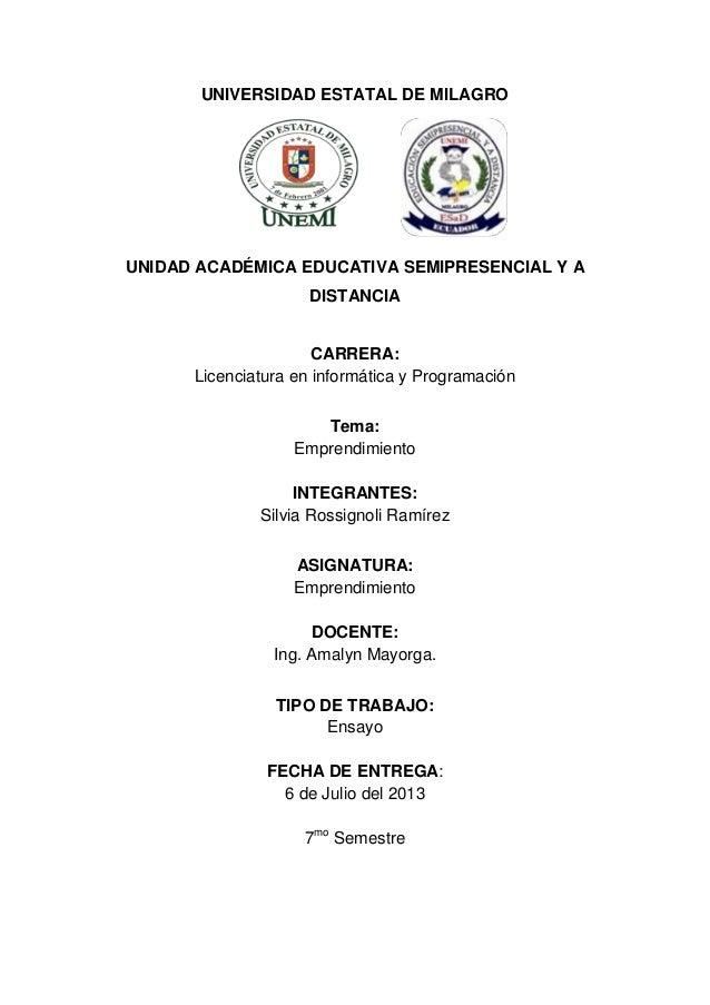 UNIVERSIDAD ESTATAL DE MILAGRO UNIDAD ACADÉMICA EDUCATIVA SEMIPRESENCIAL Y A DISTANCIA CARRERA: Licenciatura en informátic...