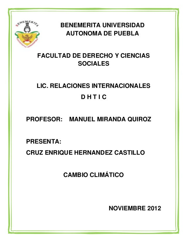 BENEMERITA UNIVERSIDAD         AUTONOMA DE PUEBLA  FACULTAD DE DERECHO Y CIENCIAS            SOCIALES  LIC. RELACIONES INT...