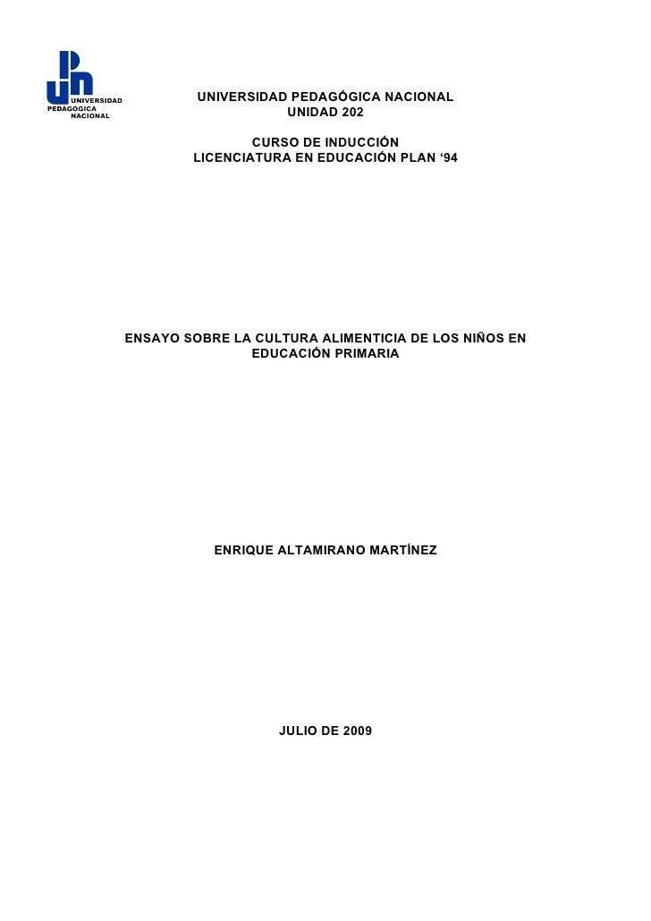 UNIVERSIDAD PEDAGÓGICA NACIONAL                     UNIDAD 202                  CURSO DE INDUCCIÓN         LICENCIATURA EN...