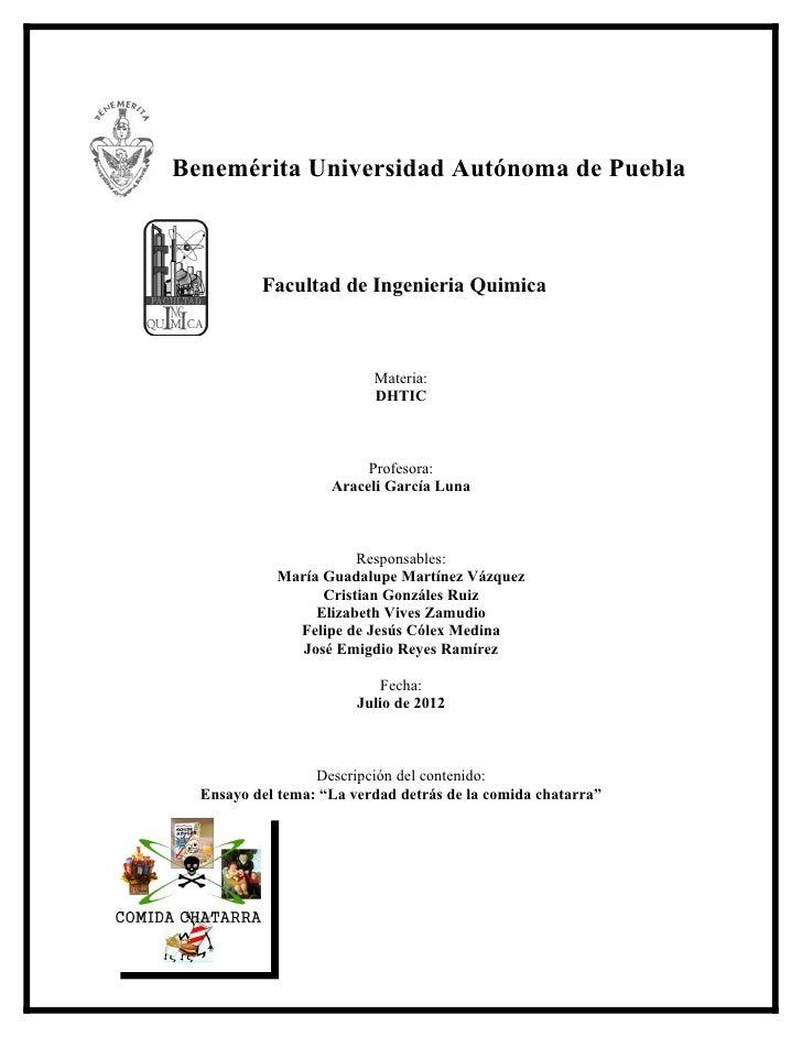 Benemérita Universidad Autónoma de Puebla          Facultad de Ingenieria Quimica                          Materia:       ...