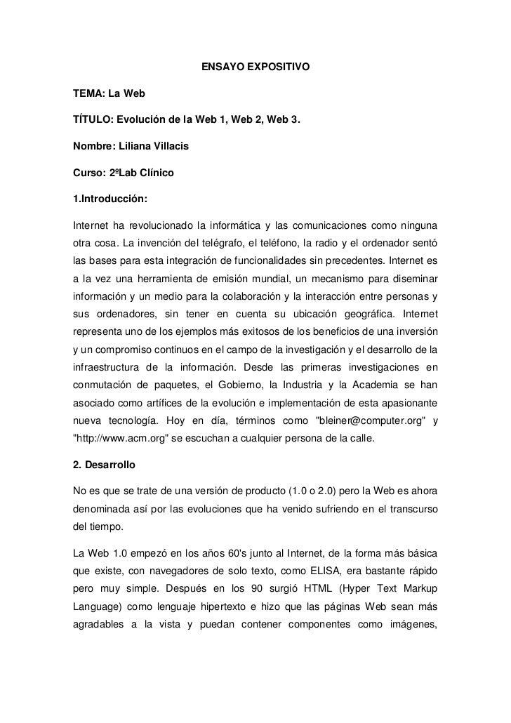 ENSAYO EXPOSITIVOTEMA: La WebTÍTULO: Evolución de la Web 1, Web 2, Web 3.Nombre: Liliana VillacisCurso: 2ºLab Clínico1.Int...