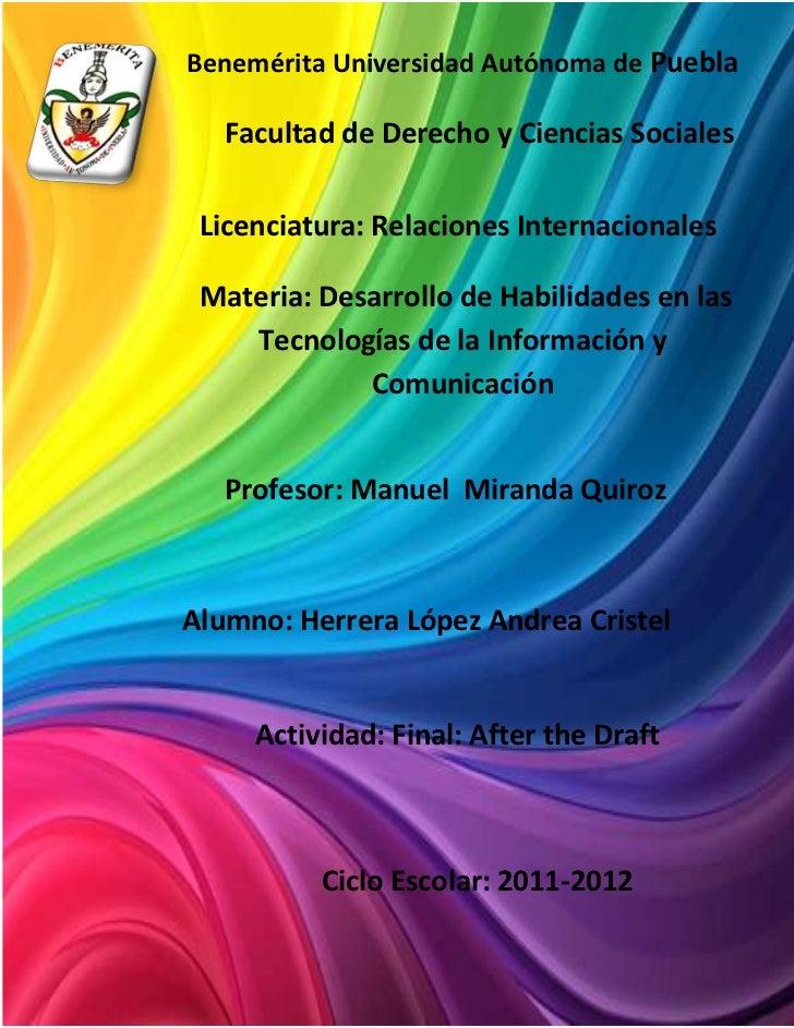Benemérita Universidad Autónoma de Puebla   Facultad de Derecho y Ciencias Sociales Licenciatura: Relaciones Internacional...