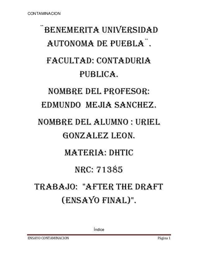 CONTAMINACION     ¨BENEMERITA UNIVERSIDAD         AUTONOMA DE PUEBLA¨.         FACULTAD: CONTADURIA                       ...