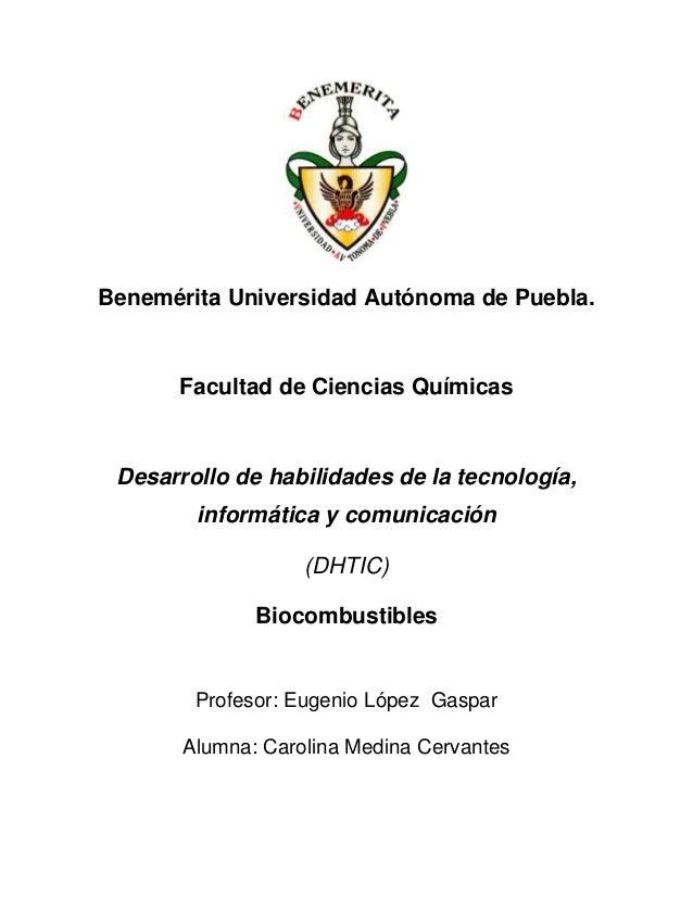 Benemérita Universidad Autónoma de Puebla.      Facultad de Ciencias Químicas Desarrollo de habilidades de la tecnología, ...