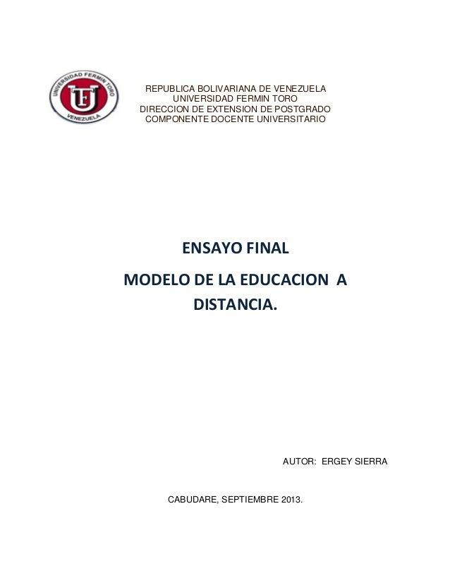 REPUBLICA BOLIVARIANA DE VENEZUELA UNIVERSIDAD FERMIN TORO DIRECCION DE EXTENSION DE POSTGRADO COMPONENTE DOCENTE UNIVERSI...