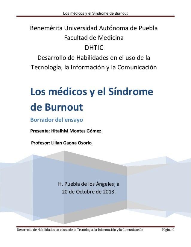 Los médicos y el Síndrome de Burnout  Benemérita Universidad Autónoma de Puebla Facultad de Medicina  DHTIC Desarrollo de ...