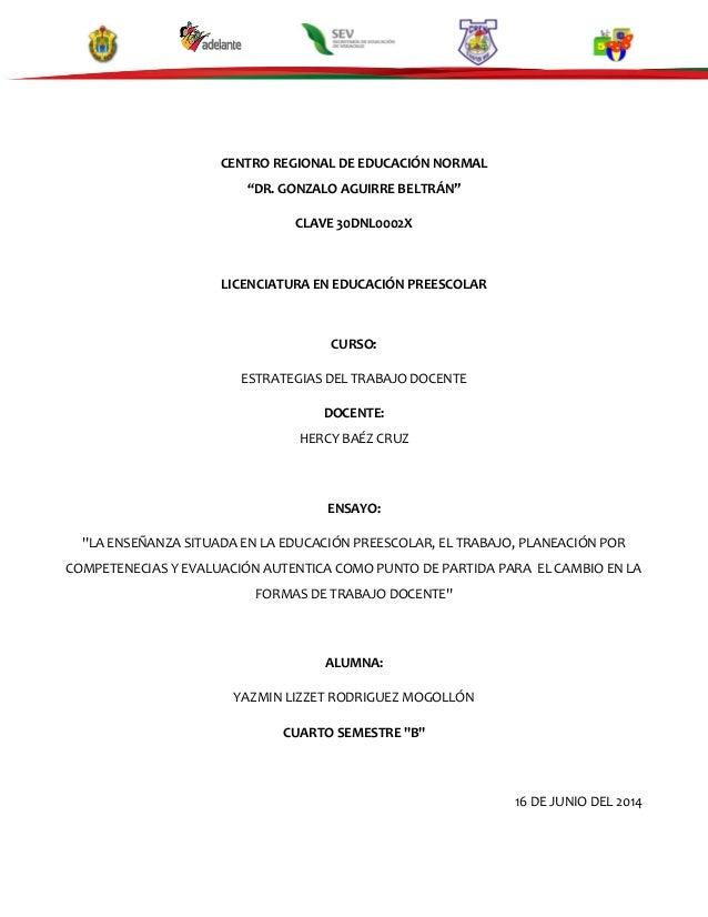 """CENTRO REGIONAL DE EDUCACIÓN NORMAL """"DR. GONZALO AGUIRRE BELTRÁN"""" CLAVE 30DNL0002X LICENCIATURA EN EDUCACIÓN PREESCOLAR CU..."""