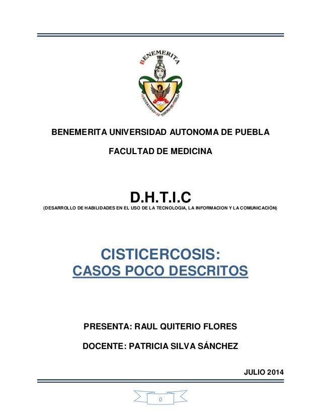 0 BENEMERITA UNIVERSIDAD AUTONOMA DE PUEBLA FACULTAD DE MEDICINA D.H.T.I.C(DESARROLLO DE HABILIDADES EN EL USO DE LA TECNO...