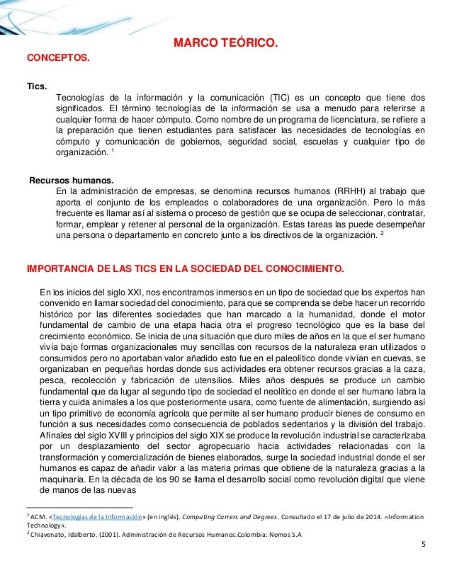 5  MARCO TEÓRICO.  CONCEPTOS.  Tics.  Tecnologías de la información y la comunicación (TIC) es un concepto que tiene dos s...