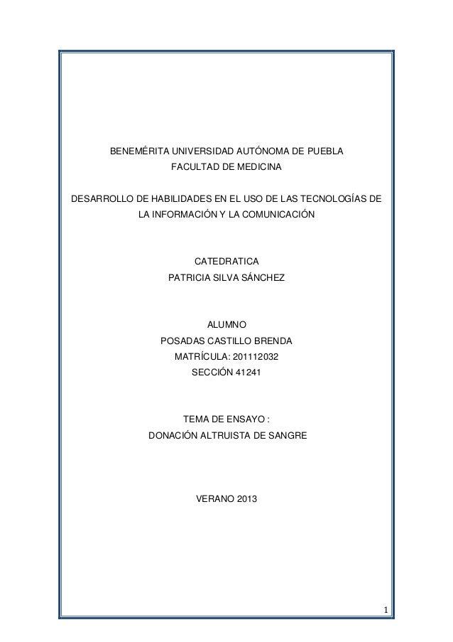 1 BENEMÉRITA UNIVERSIDAD AUTÓNOMA DE PUEBLA FACULTAD DE MEDICINA DESARROLLO DE HABILIDADES EN EL USO DE LAS TECNOLOGÍAS DE...