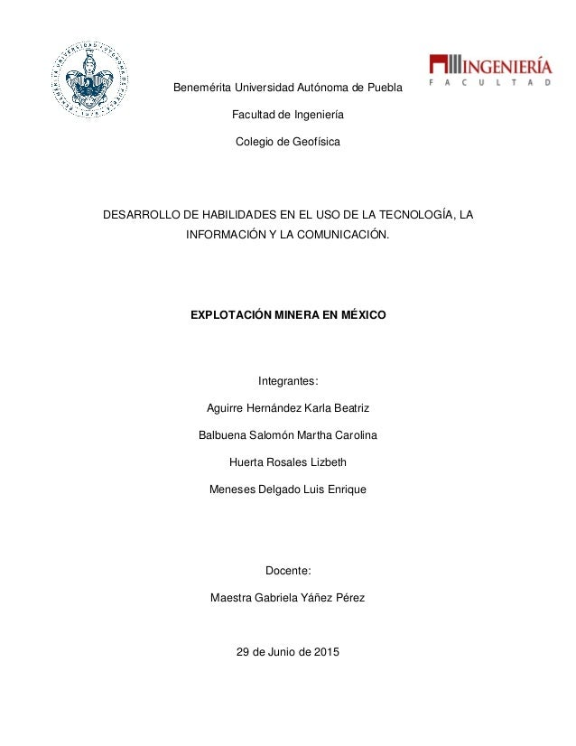 Benemérita Universidad Autónoma de Puebla Facultad de Ingeniería Colegio de Geofísica DESARROLLO DE HABILIDADES EN EL USO ...