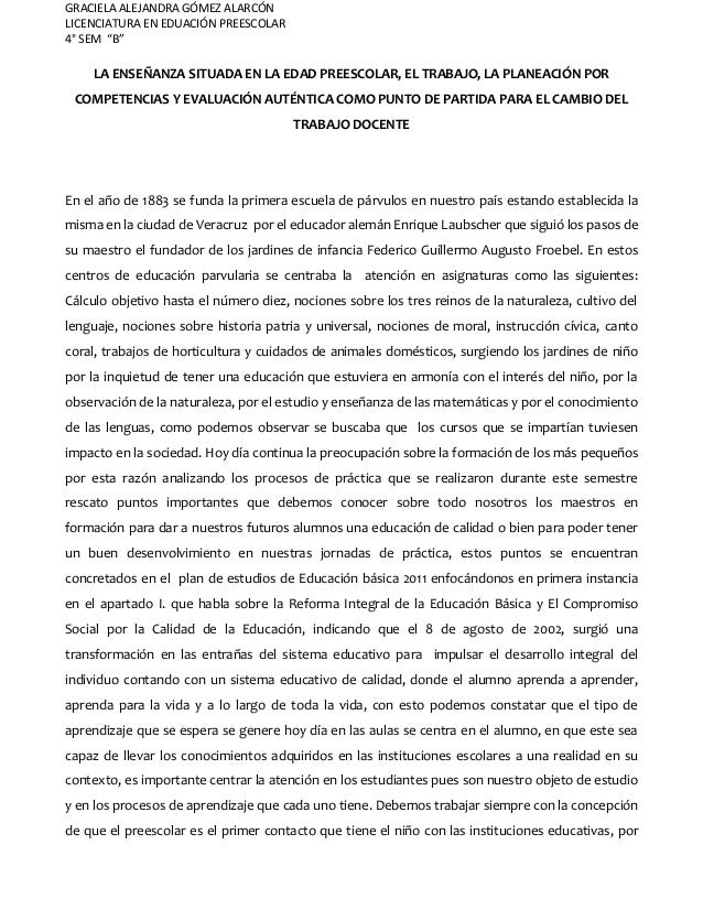 """GRACIELA ALEJANDRA GÓMEZ ALARCÓN LICENCIATURA EN EDUACIÓN PREESCOLAR 4° SEM """"B"""" LA ENSEÑANZA SITUADA EN LA EDAD PREESCOLAR..."""