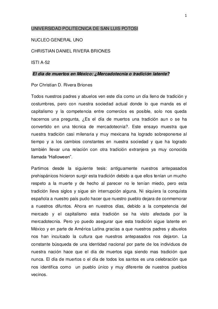 1UNIVERSIDAD POLITECNICA DE SAN LUIS POTOSINUCLEO GENERAL UNOCHRISTIAN DANIEL RIVERA BRIONESISTI A-52El día de muertos en ...