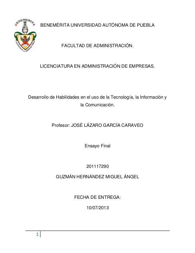 1 BENEMÉRITA UNIVERSIDAD AUTÓNOMA DE PUEBLA FACULTAD DE ADMINISTRACIÓN. LICENCIATURA EN ADMINISTRACIÓN DE EMPRESAS. Desarr...