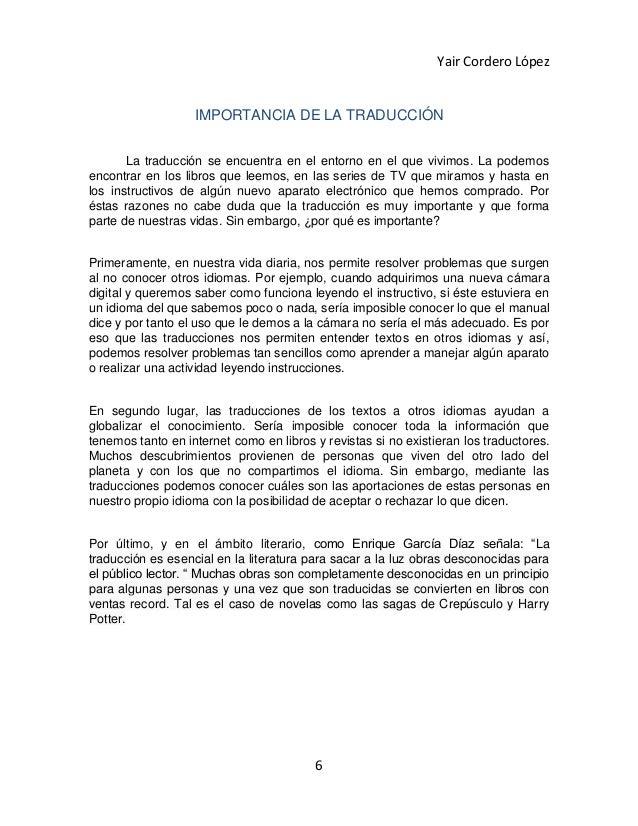 Yair Cordero López                   IMPORTANCIA DE LA TRADUCCIÓN       La traducción se encuentra en el entorno en el que...