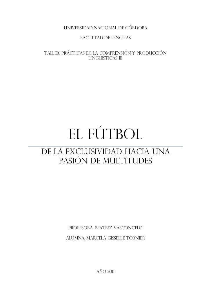 UNIVERSIDAD NACIONAL DE CÓRDOBA              FACULTAD DE LENGUASTALLER: PRÁCTICAS DE LA COMPRENSIÓN Y PRODUCCIÓN          ...