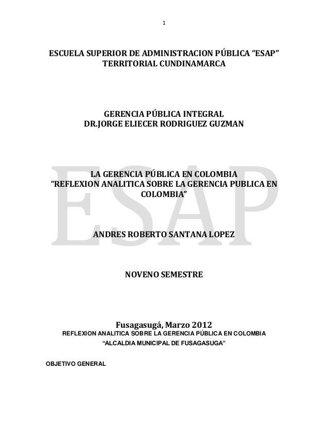 "1ESCUELA SUPERIOR DE ADMINISTRACION PÚBLICA ""ESAP""TERRITORIAL CUNDINAMARCAGERENCIA PÚBLICA INTEGRALDR.JORGE ELIECER RODRIG..."
