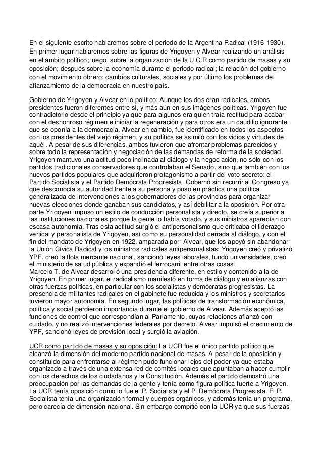 En el siguiente escrito hablaremos sobre el periodo de la Argentina Radical (1916-1930). En primer lugar hablaremos sobre ...