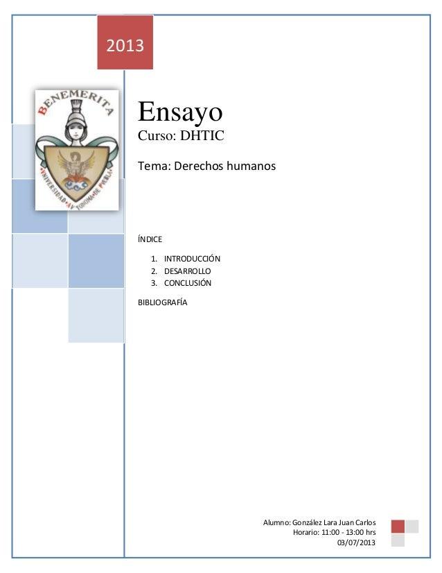 No mataras Curso: DHTIC Alumno: González Lara Juan Carlos Ensayo Curso: DHTIC Tema: Derechos humanos ÍNDICE 1. INTRODUCCIÓ...