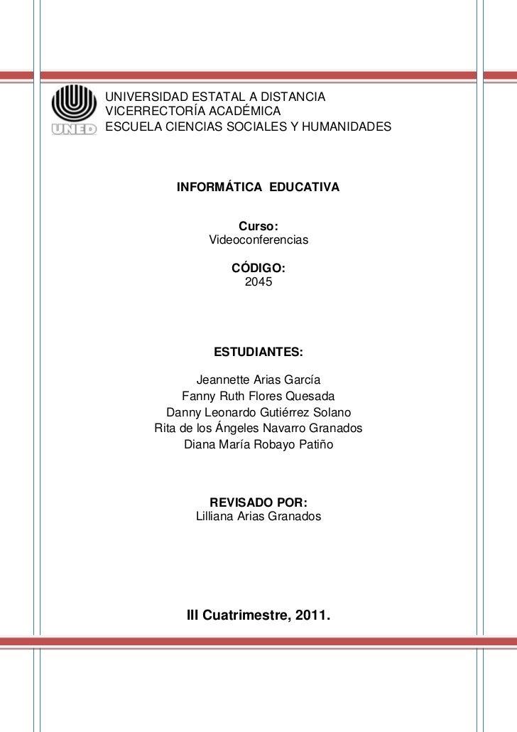 UNIVERSIDAD ESTATAL A DISTANCIAVICERRECTORÍA ACADÉMICAESCUELA CIENCIAS SOCIALES Y HUMANIDADES         INFORMÁTICA EDUCATIV...