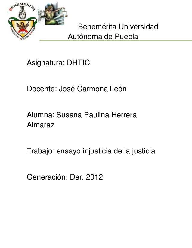Benemérita Universidad             Autónoma de PueblaAsignatura: DHTICDocente: José Carmona LeónAlumna: Susana Paulina Her...