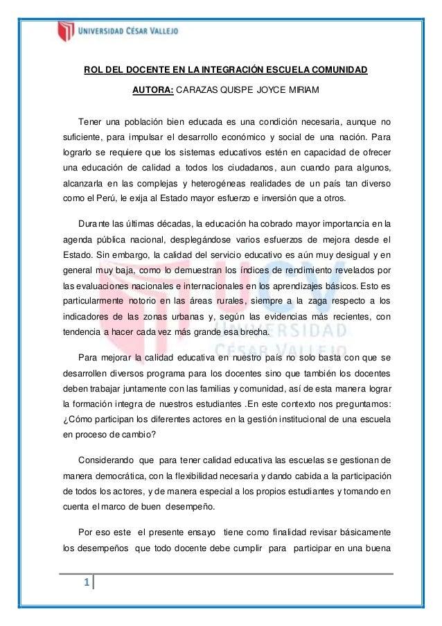 ROL DEL DOCENTE EN LA INTEGRACIÓN ESCUELA COMUNIDAD  1  AUTORA: CARAZAS QUISPE JOYCE MIRIAM  Tener una población bien educ...