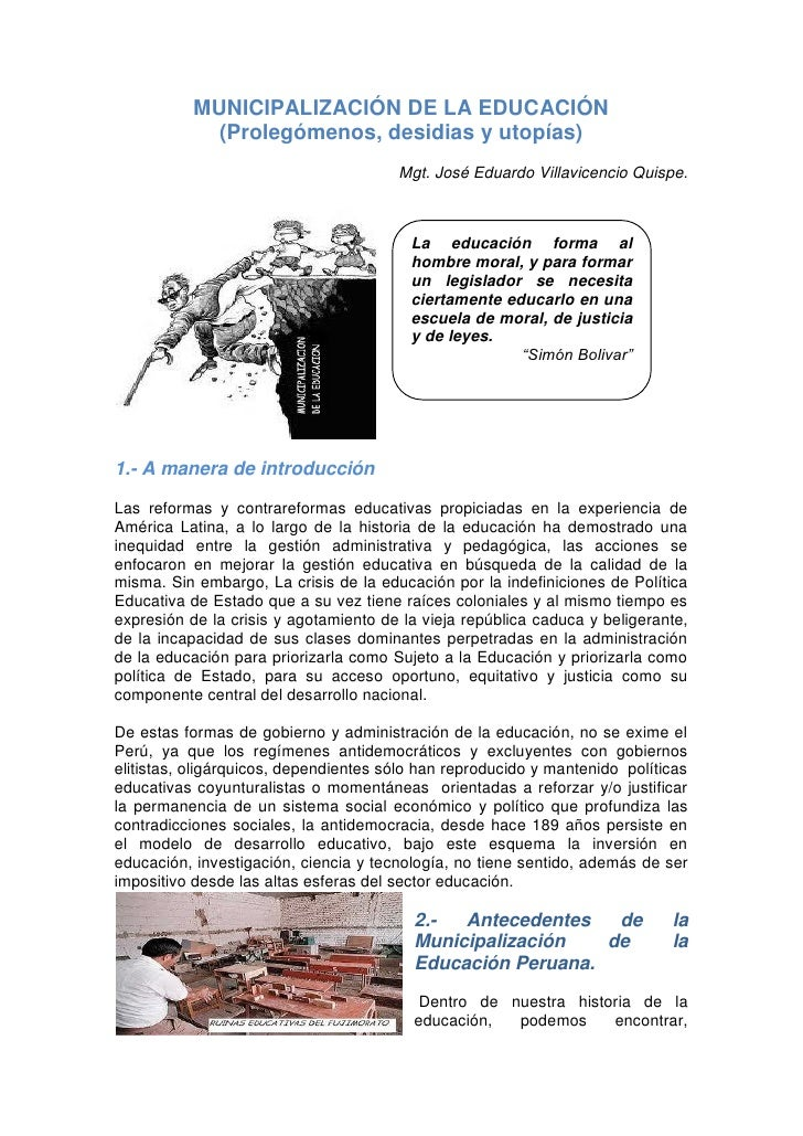 MUNICIPALIZACIÓN DE LA EDUCACIÓN            (Prolegómenos, desidias y utopías)                                       Mgt. ...