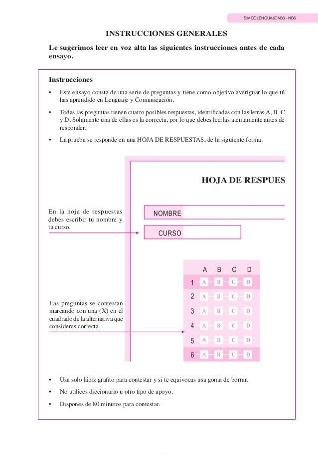 SIMCE LENGUAJE NB3 - NB6 29 INSTRUCCIONES GENERALES Le sugerimos leer en voz alta las siguientes instrucciones antes de ca...