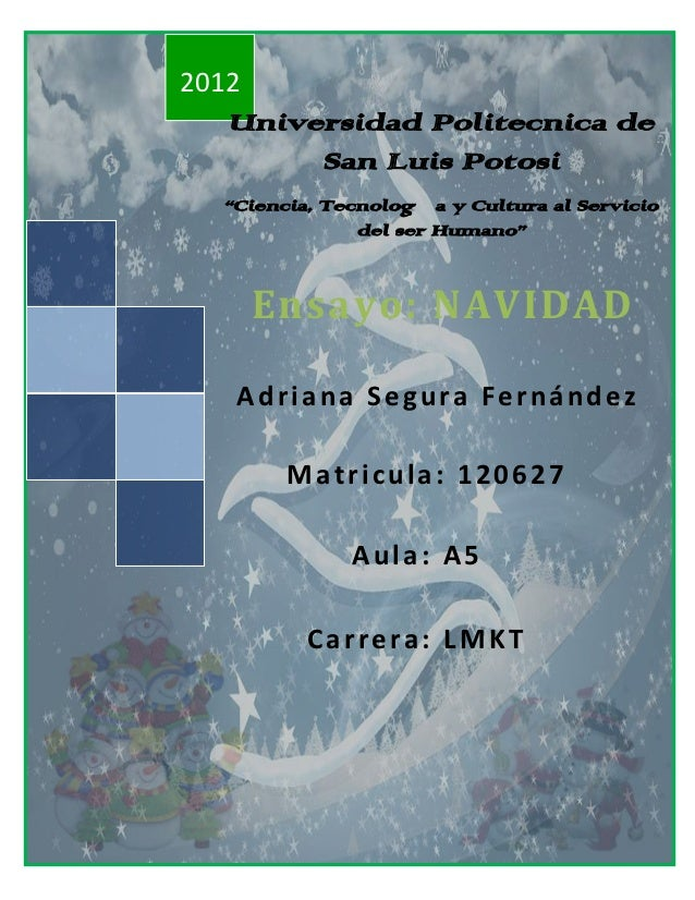 """2012   Universidad Politecnica de        San Luis Potosi  """"Ciencia, Tecnología y Cultura al Servicio               del ser..."""