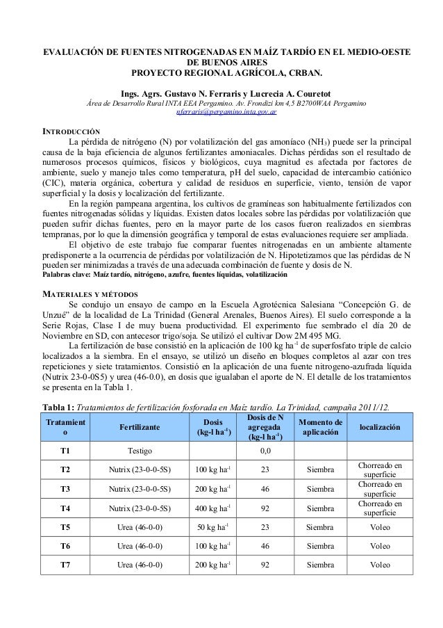EVALUACIÓN DE FUENTES NITROGENADAS EN MAÍZ TARDÍO EN EL MEDIO-OESTEDE BUENOS AIRESPROYECTO REGIONAL AGRÍCOLA, CRBAN.Ings. ...