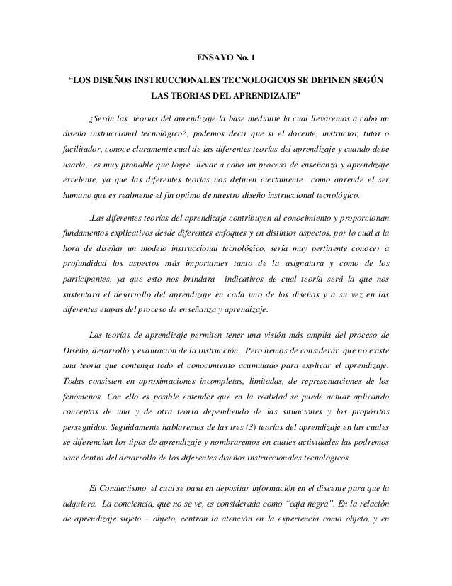 """ENSAYO No. 1""""LOS DISEÑOS INSTRUCCIONALES TECNOLOGICOS SE DEFINEN SEGÚNLAS TEORIAS DEL APRENDIZAJE""""¿Serán las teorías del a..."""
