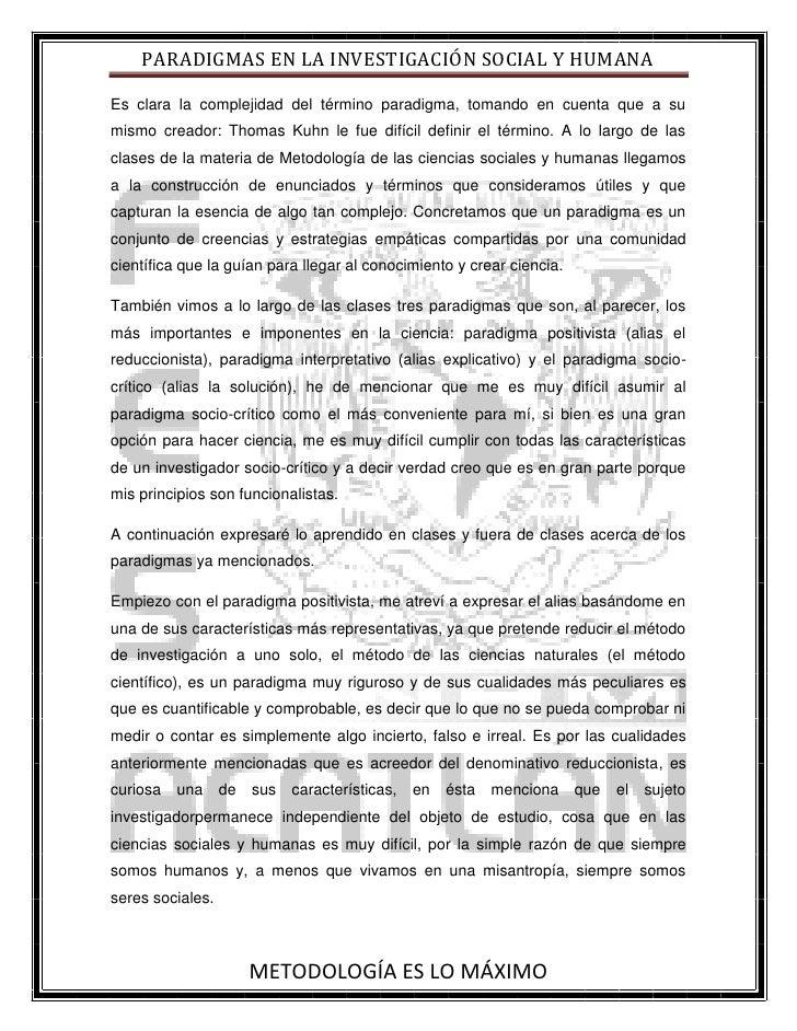 Es clara la complejidad del término paradigma, tomando en cuenta que a su mismo creador: Thomas Kuhn le fue difícil defini...