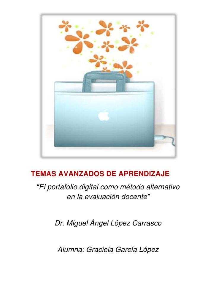 """center-490855<br />TEMAS AVANZADOS DE APRENDIZAJE<br />""""El portafolio digital como método alternativo  en la evaluación do..."""