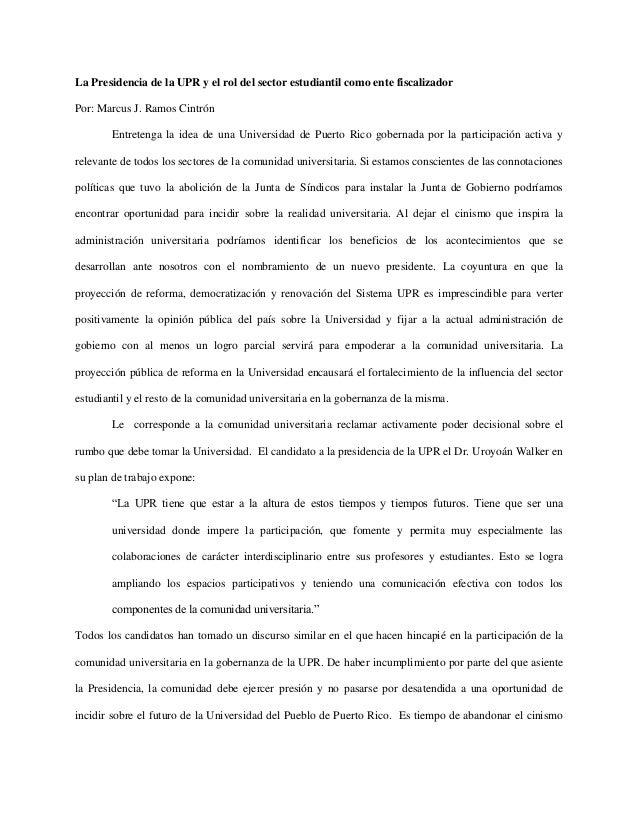 La Presidencia de la UPR y el rol del sector estudiantil como ente fiscalizador Por: Marcus J. Ramos Cintrón Entretenga la...