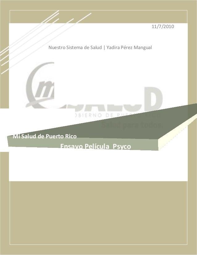 11/7/2010 Nuestro Sistema de Salud   Yadira Pérez Mangual Mi Salud de Puerto Rico Ensayo Película Psyco