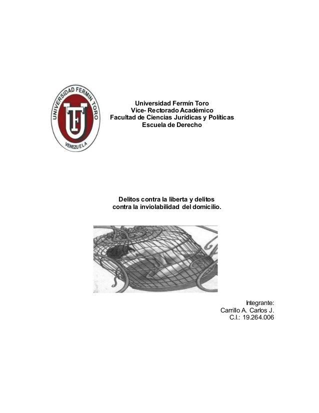 Universidad Fermín Toro Vice- Rectorado Académico Facultad de Ciencias Jurídicas y Políticas Escuela de Derecho Delitos co...